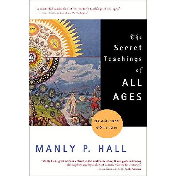 The Secret Teachings of All Ages by Manly P. Hall (Paperback, 2003)