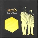 Lamb Fear Of Fours CD
