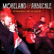 Moreland & Arbuckle - Promised Land Or Bust Vinyl