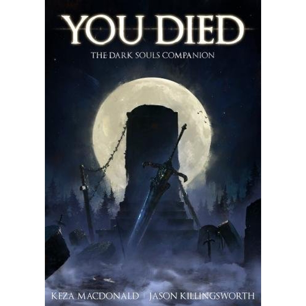 You Died: The Dark Souls Companion  Paperback / softback 2016