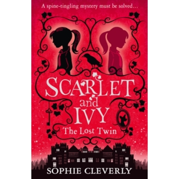 The Lost Twin (Scarlet and Ivy, Book 1) by Sophie Cleverly (Paperback, 2015)
