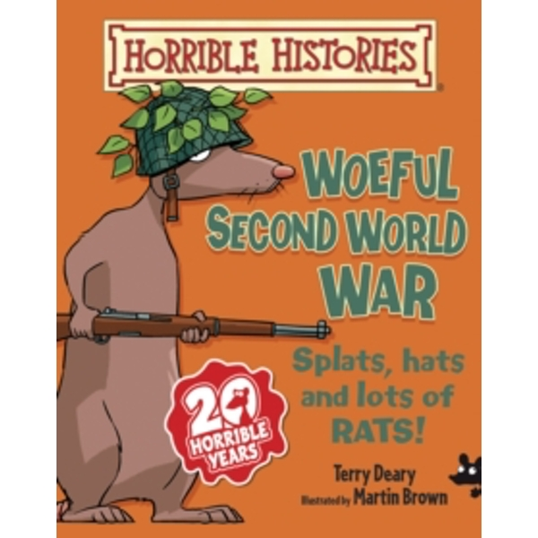 Woeful Second World War by Terry Deary (Paperback, 2013)