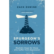 Spurgeon's Sorrows: Realistic Hope for those who Suffer from Depression by Zack Eswine (Paperback, 2015)