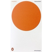 A Clockwork Orange : Restored Edition