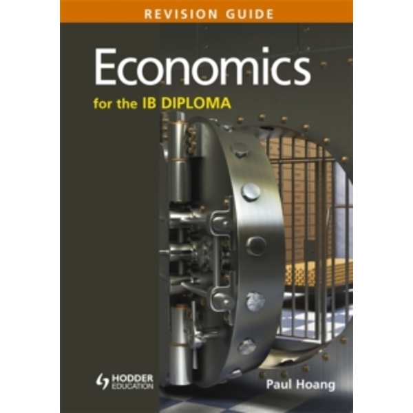 Economics for the IB Diploma Revision Guide: (International Baccalaureate Diploma) by Paul Hoang (Paperback, 2014)