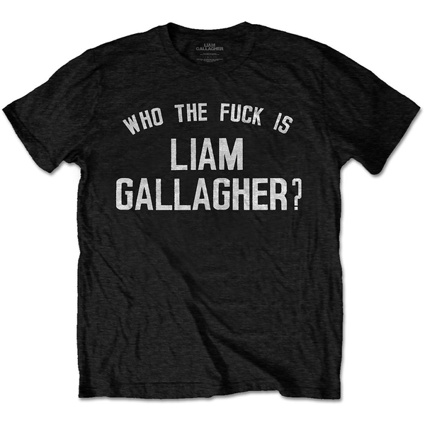 Liam Gallagher - Who the Fuck? Men's Large T-Shirt - Black
