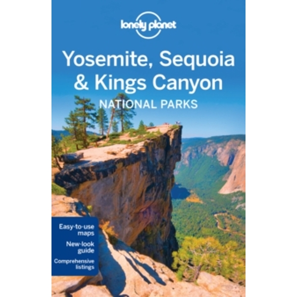 Lonely Planet Yosemite, Sequoia & Kings Canyon National Parks by Lonely Planet, Sara Benson, Beth Kohn (Paperback, 2016)