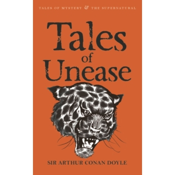 Tales of Unease by Sir Arthur Conan Doyle (Paperback, 2008)
