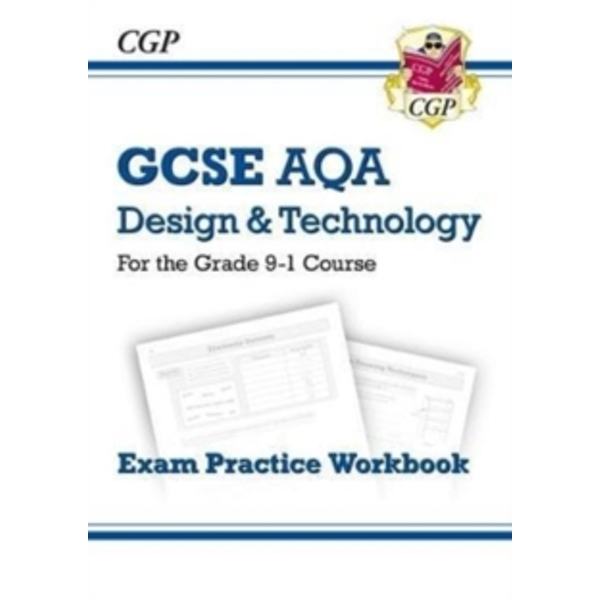 New Grade 9-1 GCSE Design & Technology AQA Exam Practice Workbook
