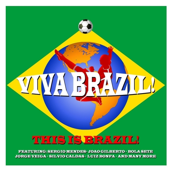 Various Artists - Viva Brazil! CD