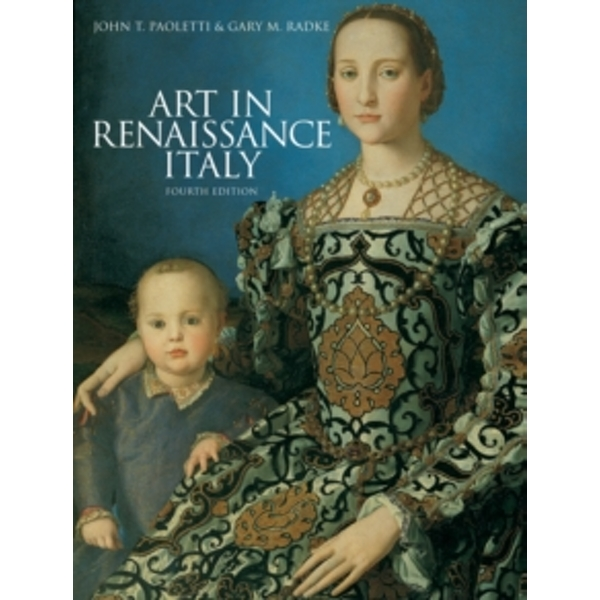 Art in Renaissance Italy (4th Edition)