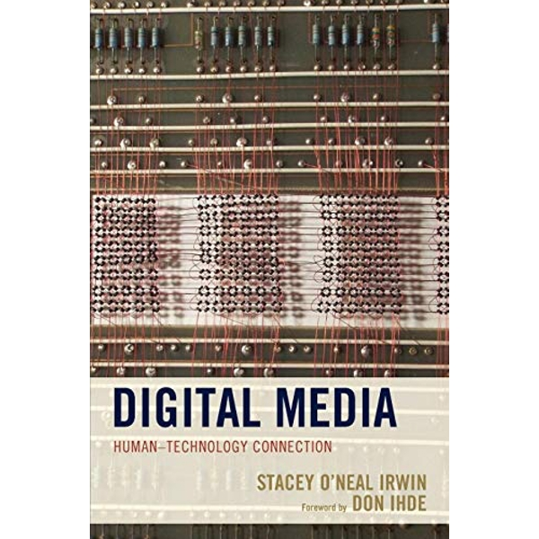 Digital Media Human-Technology Connection Paperback / softback 2017