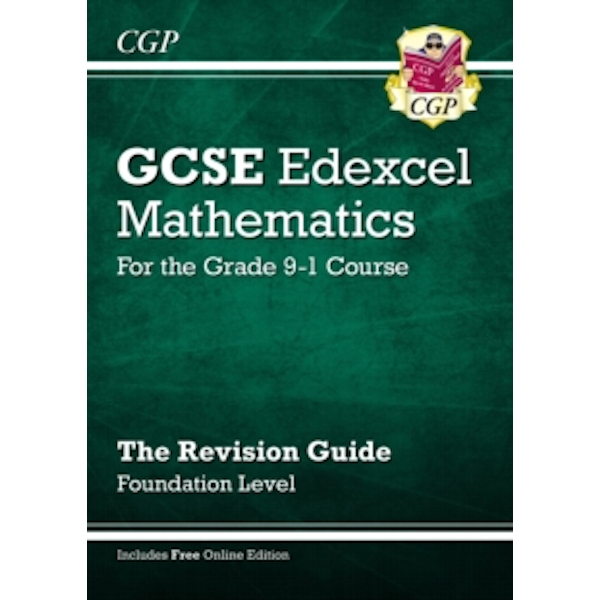 New GCSE Maths Edexcel Revision Guide: Foundation - for the Grade 9-1 Course (with Online Edition) by CGP Books (Paperback, 2015)
