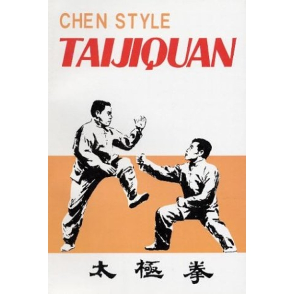 Chen Style Taijiquan by etc., Feng Zhiqiang (Paperback, 1996)