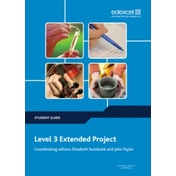 Level 3 Extended Project Student Guide by John Taylor, Elizabeth Swinbank (Paperback, 2009)