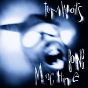 Tom Waits - Bone Machine CD