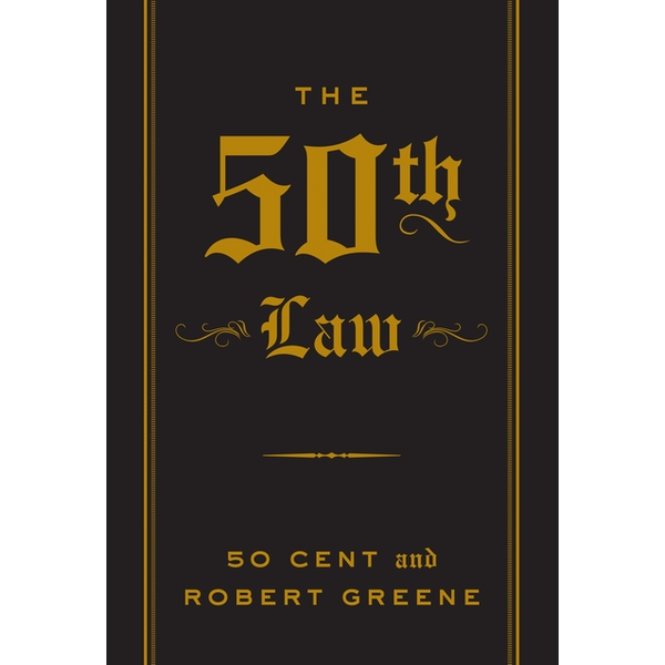 The 50th Law (The Robert Greene Collection) Paperback - 18 Jul 2013