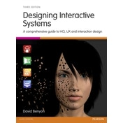 Designing Interactive Systems: A comprehensive guide to HCI, UX and interaction design by David Benyon (Paperback, 2013)
