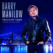 Barry Manilow - This Is My Town CD