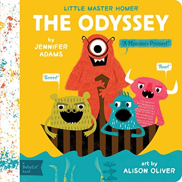 Little Master Homer: The Odyssey by Jennifer Adams (Board book, 2016)