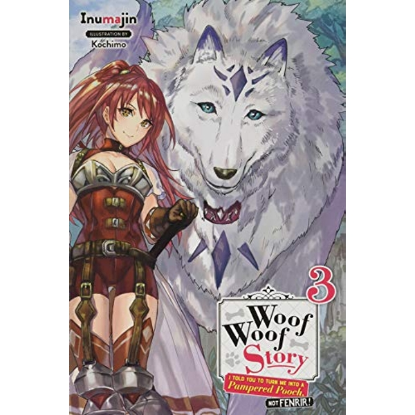 Woof Woof Story, Vol. 3 (light novel) (Woof Woof Story (Light Novel))
