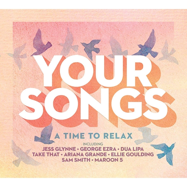 Your Songs - A Time To Relax CD