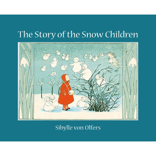 The Story of the Snow Children: Mini edition Hardcover - Picture Book, 20 Sept. 2012