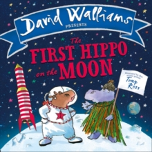 The First Hippo on the Moon (Board book, 2017)