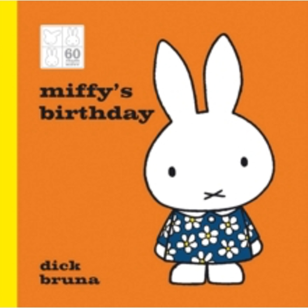 Miffy\'s Birthday 60th Anniversary Edition
