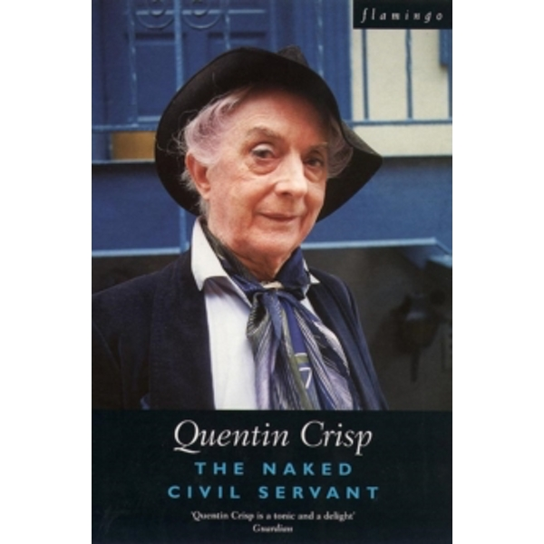 The Naked Civil Servant by Quentin Crisp (Paperback, 1996)