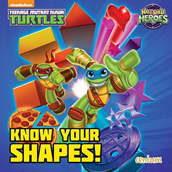 Half-Shell Heroes Know Your Shapes! by Centum Books (Board book, 2016)