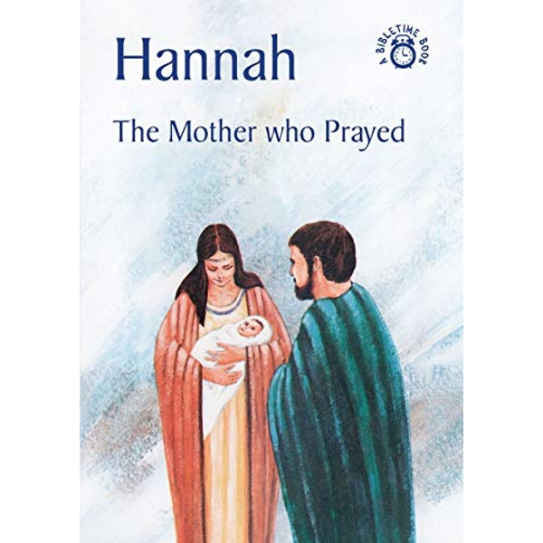 Hannah: The Mother who Prayed by Carine Mackenzie (Paperback, 2006)