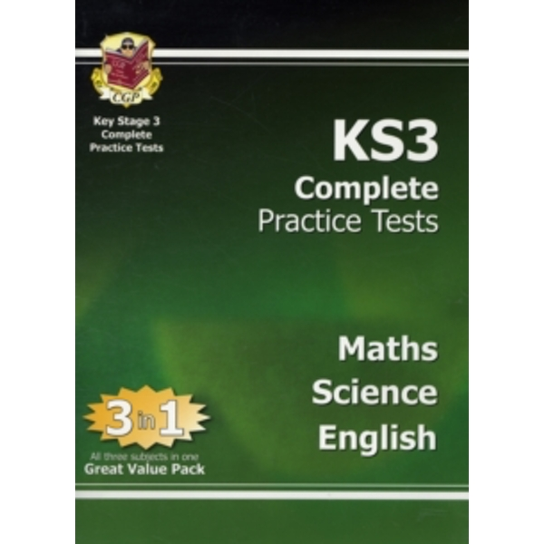 KS3 Complete Practice Tests - Science, Maths and English by CGP Books (Paperback, 2009)