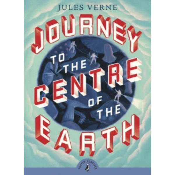 Journey to the Centre of the Earth by Jules Verne (Paperback, 2008)