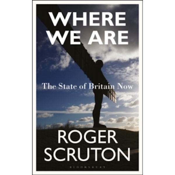 Where We Are : The State of Britain Now