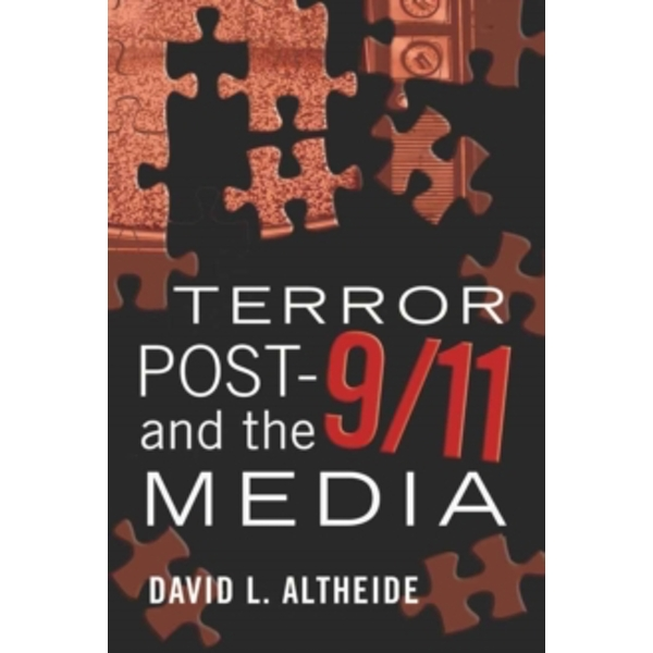Terror Post 9/11 and the Media : 4
