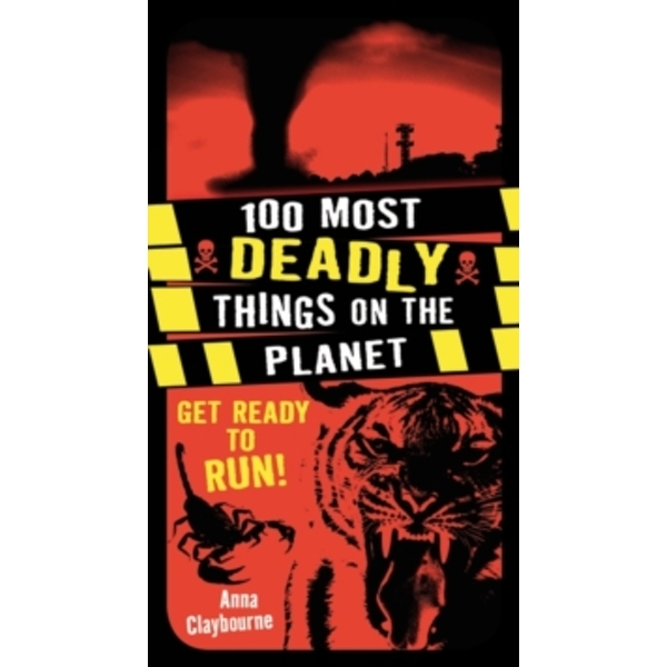 100 Most Deadly Things On The Planet