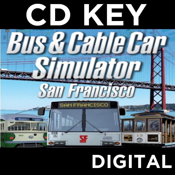 Bus And Cable Car Simulator San Francisco PC CD Key