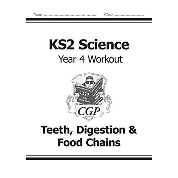 KS2 Science Year Four Workout: Teeth, Digestion & Food Chains by CGP Books (Paperback, 2014)