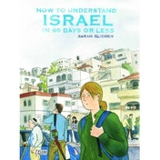 How To Understand Israel In 60 Days Or Less Paperback