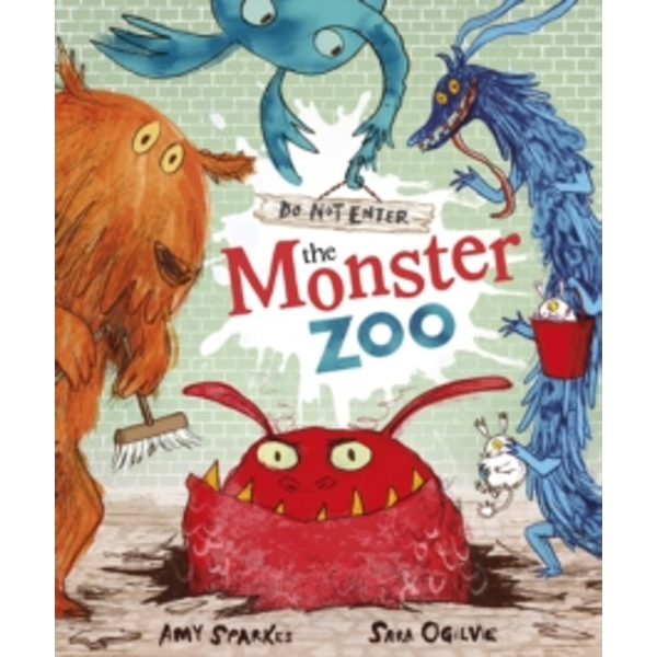 Do Not Enter The Monster Zoo by Amy Sparkes (Paperback, 2013)