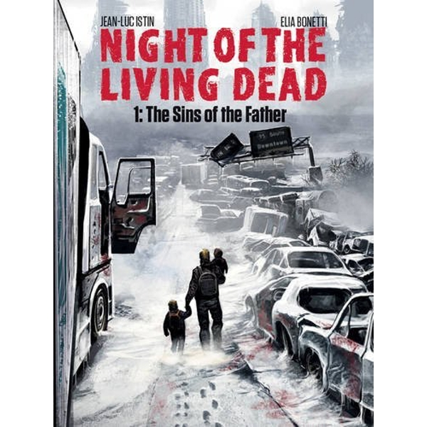 Night of the Living Dead Volume 1: The Sins of the Father  Hardback 2016