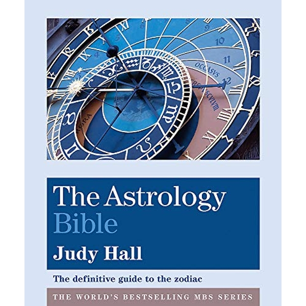 The Astrology Bible The definitive guide to the zodiac Paperback / softback 2019