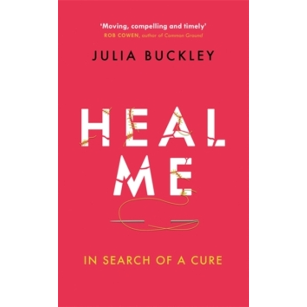 Heal Me : In Search of a Cure