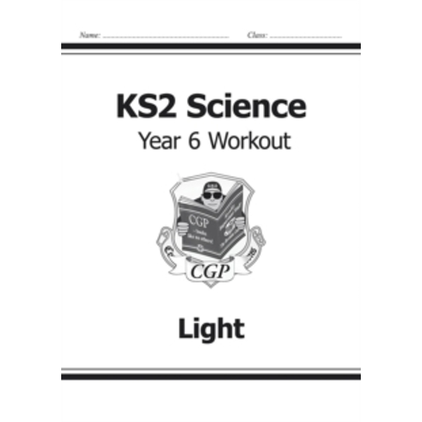KS2 Science Year Six Workout: Light by CGP Books (Paperback, 2014)