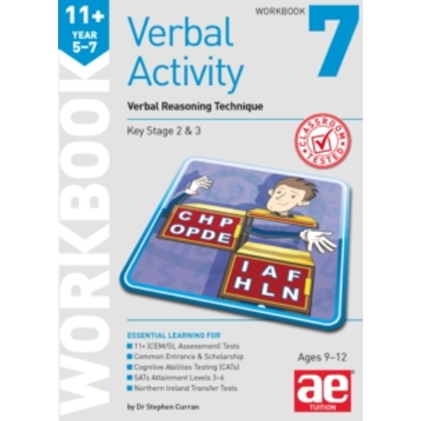 11+ Verbal Activity Year 5-7 Workbook 7 : Verbal Reasoning Technique