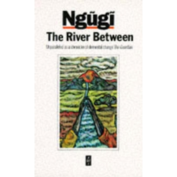The River Between by Ngugi wa Thiong'o (Paperback, 1989)