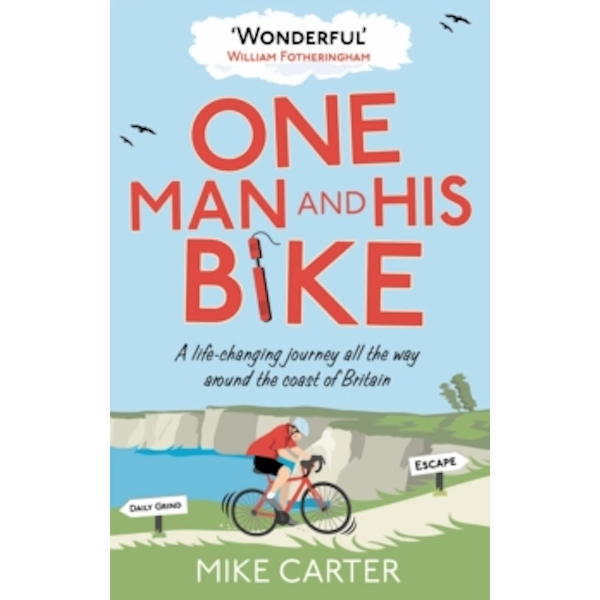 One Man and His Bike by Mike Carter (Paperback, 2012)