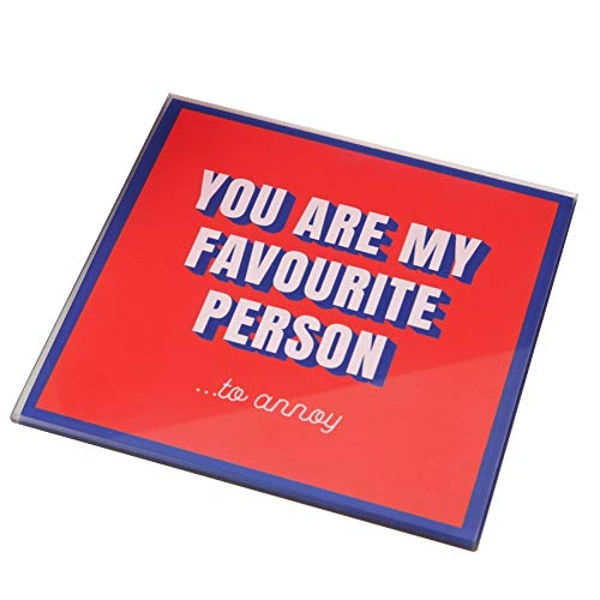 For Your Eyes Only Coaster - Favourite Person