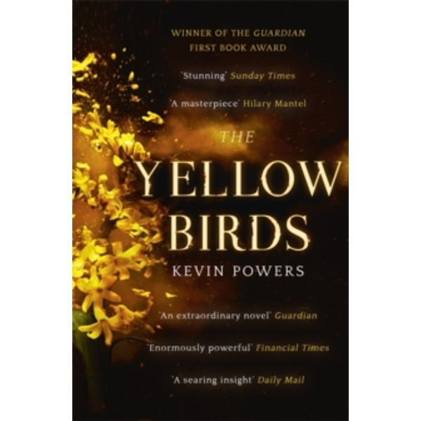 The Yellow Birds by Kevin Powers (Paperback, 2013)